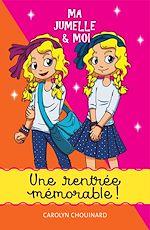 Download this eBook Ma jumelle et moi - Une rentrée mémorable!