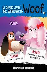 Download this eBook Le grand livre des aventures de Woof 2