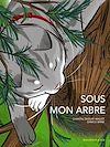 Télécharger le livre :  Sous mon arbre