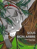 Téléchargez le livre :  Sous mon arbre