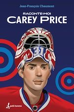 Download this eBook Raconte-moi Carey Price
