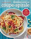 Télécharger le livre :  Cuisiner avec le coupe-spirale