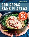 Télécharger le livre :  300 repas sans flaflas à moins de 5 $ la portion