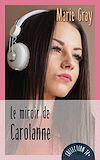 Télécharger le livre :  Le miroir de Carolanne