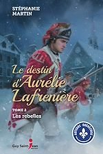 Téléchargez le livre :  Le destin d'Aurélie Lafrenière, tome 2