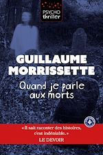 Download this eBook Quand je parle aux morts