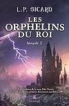 Télécharger le livre :  Les Orphelins du roi - Intégrale 2