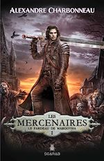 Download this eBook Les mercenaires - Le fardeau de Margotha