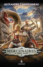 Download this eBook Les mercenaires - Le désert maudit