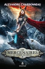Download this eBook Les mercenaires - La caverne des reclus