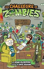 Download this eBook Les chasseurs de zombies