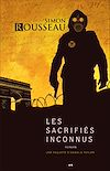Télécharger le livre :  Les sacrifiés inconnus
