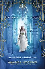 Download this eBook Le royaume de cristal