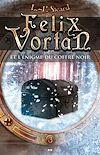 Télécharger le livre :  Felix Vortan et l'énigme du coffre noir