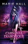 Télécharger le livre :  Le carnaval diabolique