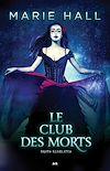 Télécharger le livre :  Le club des morts