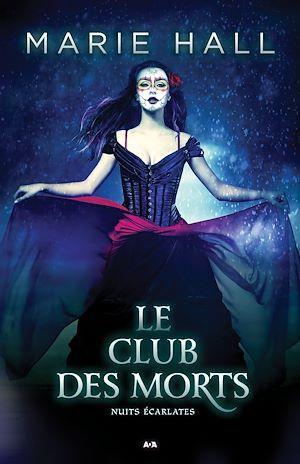 Téléchargez le livre :  Le club des morts