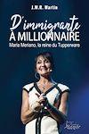 D'immigrante à millionnaire | Martin, J.M.R.