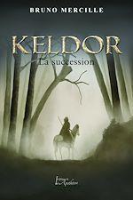 Téléchargez le livre :  Keldor