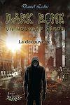 Télécharger le livre :  Dark Bone Tome 1: Un nouveau h(z)éros