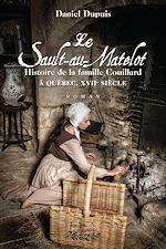 Téléchargez le livre :  Le Sault-au-Matelot