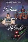Télécharger le livre :  Un train pour Helsinki