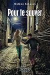 Télécharger le livre :  Pour te sauver