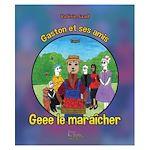 Téléchargez le livre :  Gaston et ses amis