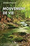 Télécharger le livre :  Mouvement de vie