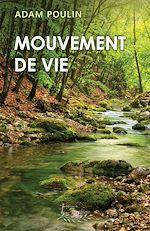 Téléchargez le livre :  Mouvement de vie