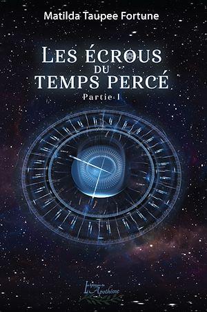 Téléchargez le livre :  Les écrous du temps percé Partie 1