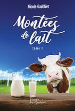Download this eBook Montées de lait Tome 1