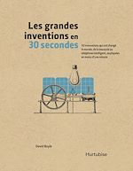 Download this eBook Les grandes inventions en 30 secondes