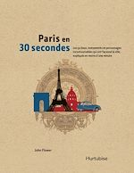Download this eBook Paris en 30 secondes