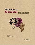Download this eBook Madonna en 30 secondes