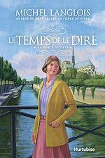 Download this eBook Le temps de le dire - Tome 4