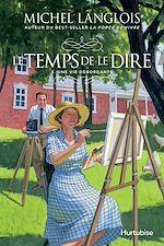 Download this eBook Le temps de le dire - Tome 5