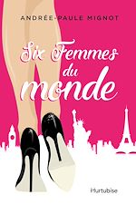 Download this eBook Six femmes du monde