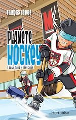 Download this eBook Planète hockey - Tome 1