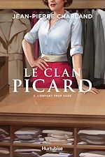 Download this eBook Le Clan Picard - Tome 2