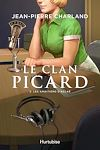 Le Clan Picard - Tome 3 | Charland, Jean-Pierre