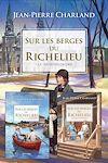 Télécharger le livre :  Sur les berges du Richelieu - Coffret