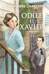 Odile et Xavier - Tome 1   Charland, Jean-Pierre