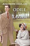 Télécharger le livre :  Odile et Xavier - Tome 3