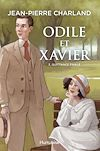 Odile et Xavier - Tome 3   Charland, Jean-Pierre