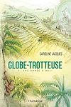 Télécharger le livre :  Globe-Trotteuse - Tome 2