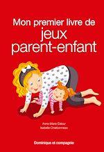 Download this eBook Mon premier livre de jeux parent-enfant