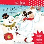 Download this eBook Le Noël d'Ari Cui Cui - Histoire et recettes