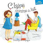 Download this eBook Claire comme du lait