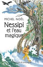 Download this eBook Nessipi et l'eau magique